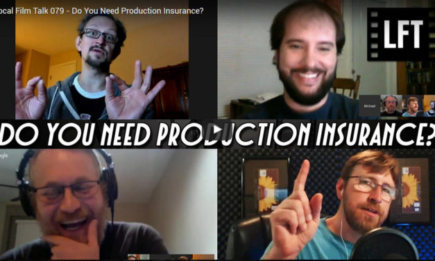 Local Film Talk: Do You Need Production Insurance?
